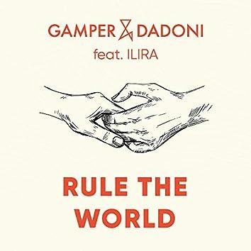 Rule The World (feat. ILIRA)