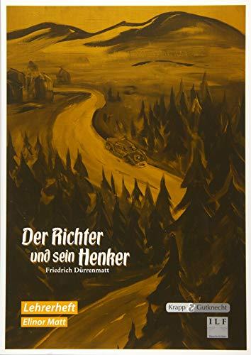 Der Richter und sein Henker - Friedrich Dürrenmatt: Unterrichtsmaterialien, Lösungen, Lernmittel, Interpretation