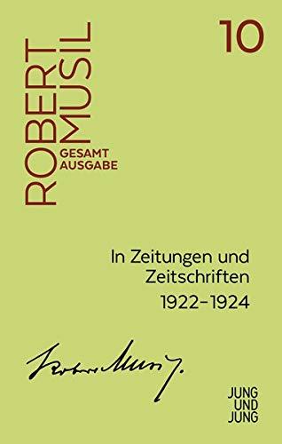 In Zeitungen und Zeitschriften II (Musil Gesamtausgabe): Unselbstständige Veröffentlichungen 1922–1924