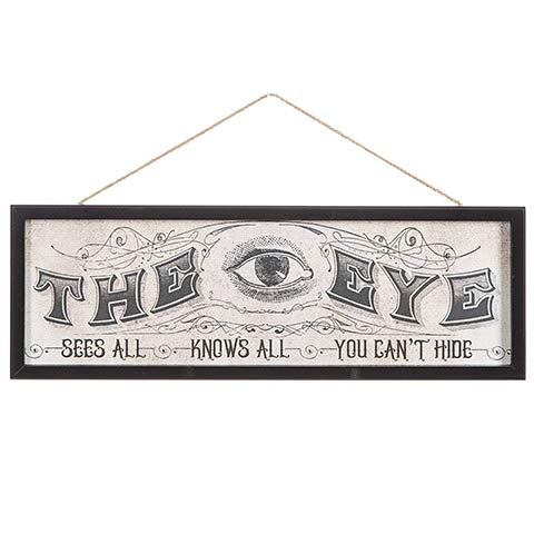 HAPPY DEALS ~ The Eye Sees All - Knows All - You Can't Hide - Creepy Halloween Sign - 18 x 6 Size