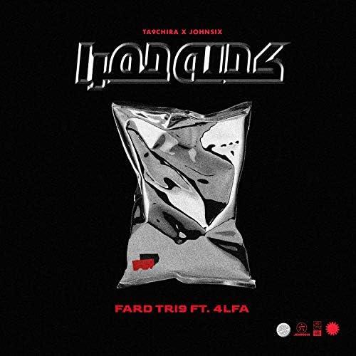 Ta9chira & John Six feat. 4lfa