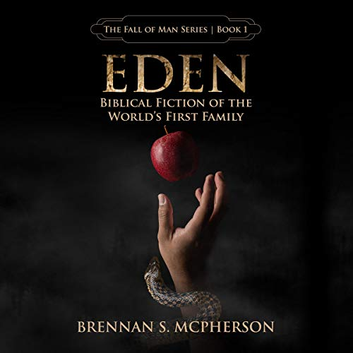 Eden: Biblical Fiction of the World's First Family cover art