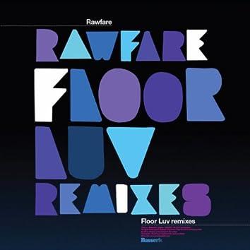 Floor Luv Remixes
