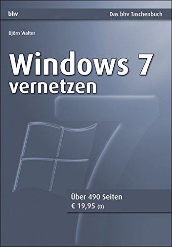 Windows 7 vernetzen (bhv Taschenbuch)