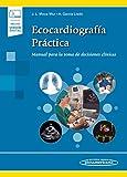 Ecocardiografia practica (incluye version digital) (Incluye versión digital)