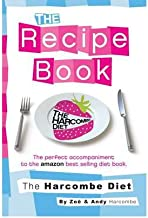 The Harcombe Diet: The Recipe Book (Paperback) By (author) Zoe Harcombe