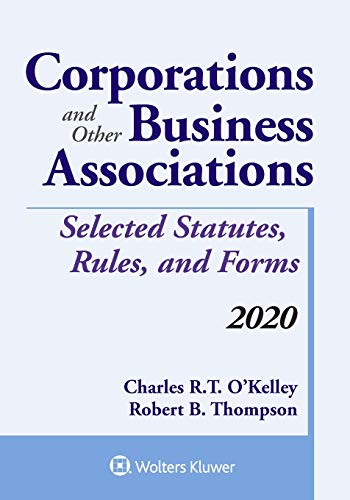 Compare Textbook Prices for Corporations and Other Business Associations: Selected Statutes, Rules, and Forms, 2020 Edition Supplements  ISBN 9781543820430 by Charles R. T. O'Kelley,Robert B. Thompson