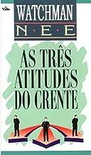As Tres Atitudes do Crente (Livro de bolso) de Watchman Nee pela Ed. Vida (2004)