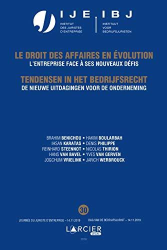 De nieuwe uitdagingen voor de onderneming/ lentreprise face à ses nouveaux défis: Jaarboek Dag van de bedrijfsjurist 2019 - Annuaire Journée du juriste ... en évolution t. 30) (French Edition)