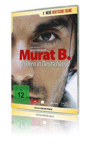 Murat B. - Verloren in Deutschland