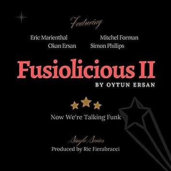 Fusiolicious II: Now We're Talking Funk (feat. Eric Marienthal, Simon Phillips, Okan Ersan & Mitchel Forman)