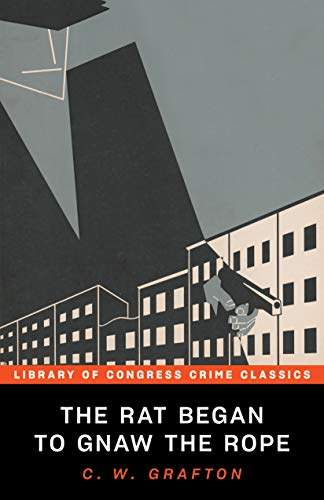 The Rat Began to Gnaw the Rope (Library of Congress Crime Classics)