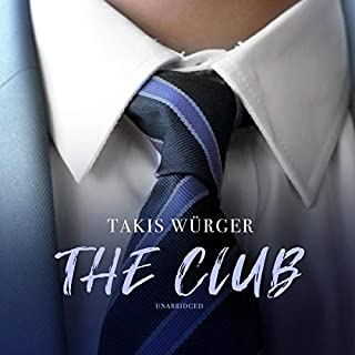 The Club                   Written by:                                                                                                                                 Takis Wurger,                                                                                        Charlotte Collins - translator                               Narrated by:                                                                                                                                 Tim Campbell,                                                                                        Kate Reading,                                                                                        Henrietta Meire,                   and others                 Length: 5 hrs and 24 mins     Not rated yet     Overall 0.0