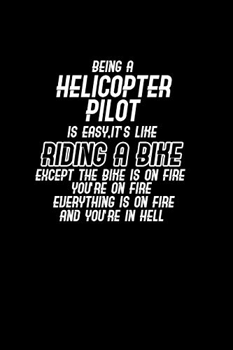 Being a Helicopter pilot is easy, it's like riding a bike except the bike is on fire you're on fire and you're in hell: Hangman Puzzles | Mini Game | ... x 22.86 cm | Single Player | Funny Great Gift