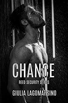 Chance: Book 3 of a 3 book arc (Reed Security 15) by [Giulia Lagomarsino]