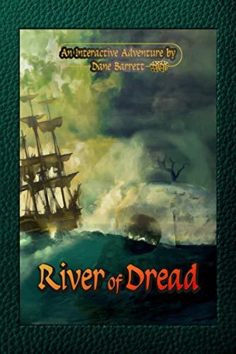 Compare Textbook Prices for River of Dread: An Interactive Adventure by Dane Barrett  ISBN 9798583288168 by Barrett, Dane