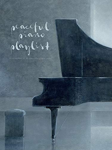 Peaceful Piano Playlist