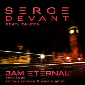 3AM Eternal (feat. Taleen)
