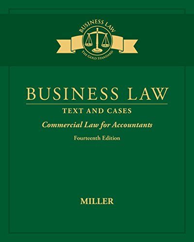 Compare Textbook Prices for Business Law: Text & Cases - Commercial Law for Accountants 14 Edition ISBN 9781305967281 by Miller, Roger LeRoy
