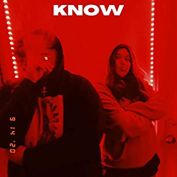 Know (feat. J.I.T)
