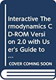 Interactive Thermodynamics CD-ROM Version 2.0 with User's Guide to Accompany Fundamentals of Engineering Thermodynamics Fourth Edition (v. 2)