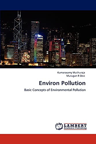 Environ Pollution: Basic Concepts of Environmental Pollution