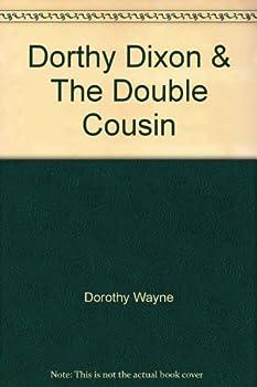 Hardcover Dorthy Dixon & The Double Cousin Book