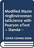 Modified MasteringEnvironmentalScience with Pearson eText -- Standalone Access Card -- for Environmental Science: Toward a Sustainable Future (12th Edition)