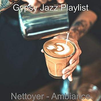 Nettoyer - Ambiance