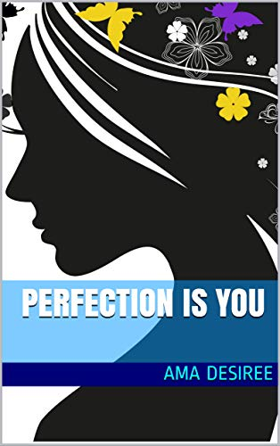 Perfection is  You (English Edition)