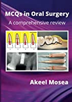 MCQs in Oral Surgery: A comprehensive review