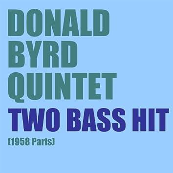 Two Bass Hit (1958 Paris)