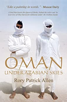 """OMAN""    ""Under Arabian Skies"" (Unabridged.) by [Rory Patrick Allen, Eamonn Allen]"