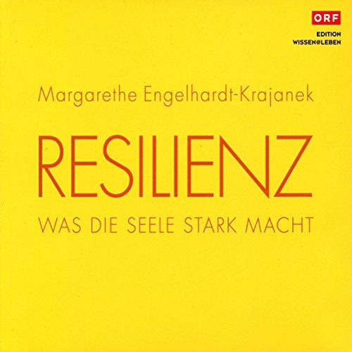 Resilienz: Was die Seele stark macht Titelbild