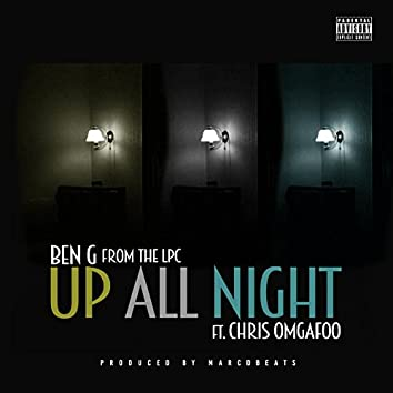 Up All Night (feat. Chris Omgafoo)