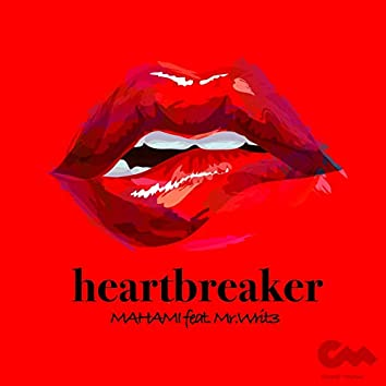 Heartbreaker (feat. Mr. Writ3)