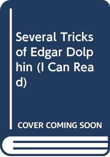 Several Tricks of Edgar Dolphin (I Can Read S.)の詳細を見る