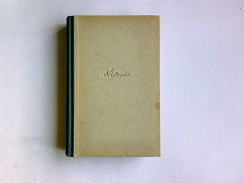 Nietsche Werke in zwei Bänden. Ausgewählt und eingeleitet von August Messer, Professor an der Universität Gießen. 1. Band