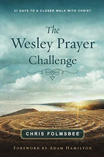The Wesley Prayer Challenge