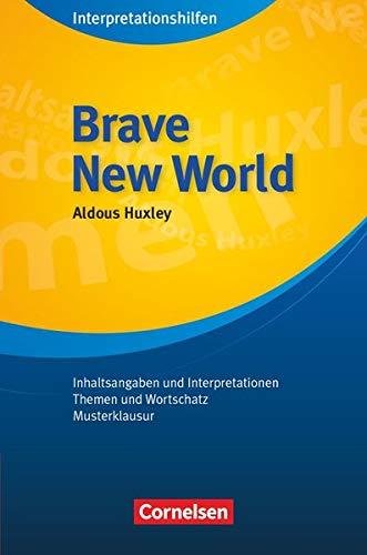 Cornelsen Senior English Library - Literatur - Ab 11. Schuljahr: Brave New World: Interpretationshilfen - Inhaltsangaben und Interpretationen - Themen und Wortschatz - Musterklausur