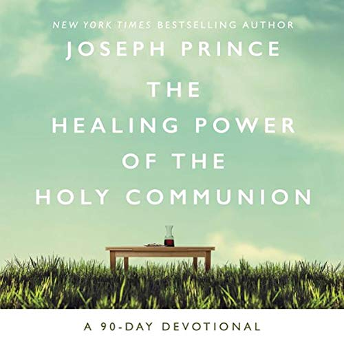 The Healing Power of the Holy Communion cover art