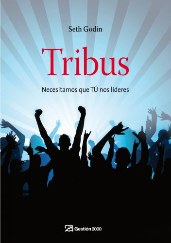 Tribus: Necesitamos que TÚ nos lideres (MARKETING Y VENTAS)