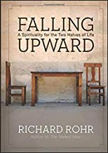 Falling Upward: A Spirituality for the Two Halves of Life PDF