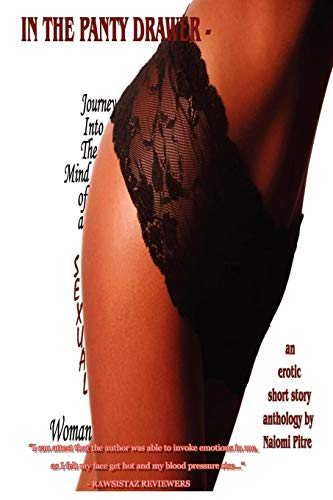 In the Panty Drawer - Journey Into the Mind of a Sexual Woman