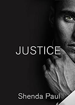 Justice by [Shenda Paul]