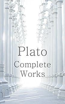 Plato: The Complete Works (31 Books) (Illustrated) (English Edition) por [Plato, Benjamin Jowett, George Burges]