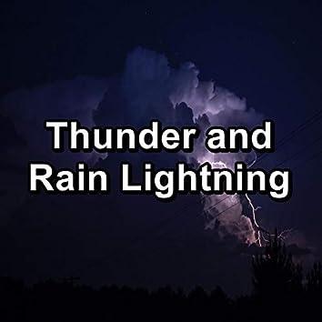 Thunder and Rain Lightning