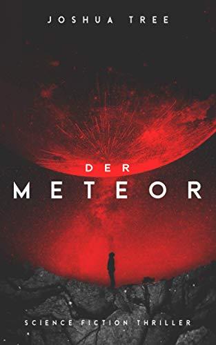 Der Meteor: Science Fiction Thriller