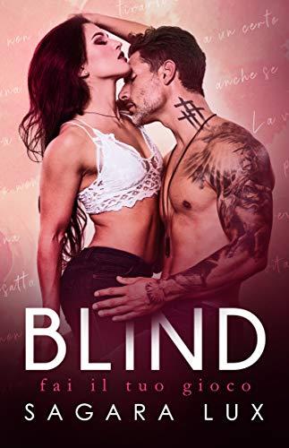 Blind: Fai il tuo gioco