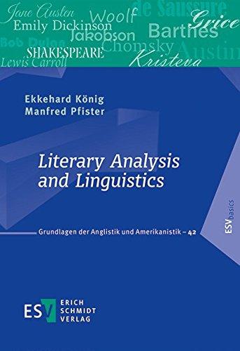 Literary Analysis and Linguistics (Grundlagen der Anglistik und Amerikanistik (GrAA), Band 42)